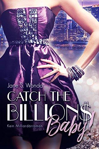 Catch the Billions, Baby!