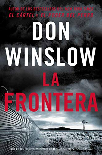 Border, The/La Frontera (Spanish Edition): Una Novela