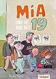 Mia und die aus der 19: witzige Kinderbücher ab 8 Jahre für Mädchen und Jungen