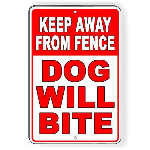 Weg houden van hek hond zal BITE aluminium teken veiligheidswaarschuwing SBD044