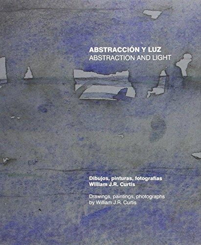 Abstracción y luz: Abstraction and Light
