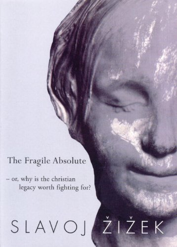 The Fragile Absolute: Or, Why Is the Christian Legacy Worth Fighting For? (Wo Es War Series)の詳細を見る