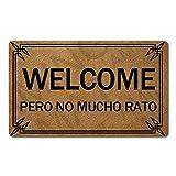 CheXe Puerta de Bienvenida con Monograma Welcome Pero No Mucho Rato Alfombras de Cocina y con Puerta Trasera Puerta de Regalo de Festival para el Camino de Entrada Interior