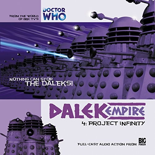 Dalek Empire - 1.4 Project Infinity audiobook cover art