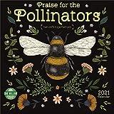 Praise for the Pollinators 2021 Wall Calendar: Nature s Superheroes