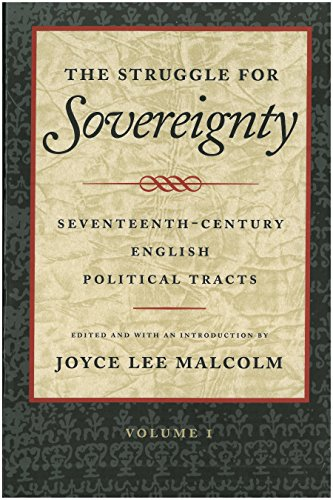 The Struggle for Sovereignty: Seventeenth-Century English Political Tracts (English Edition)