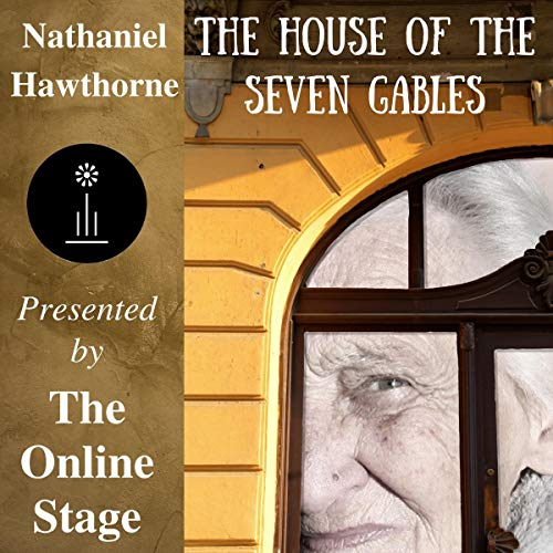 The House of the Seven Gables                   By:                                                                                                                                 Nathaniel Hawthorne                               Narrated by:                                                                                                                                 Susan Iannucci,                                                                                        Elizabeth Klett,                                                                                        Amanda Friday,                   and others                 Length: 11 hrs and 38 mins     Not rated yet     Overall 0.0