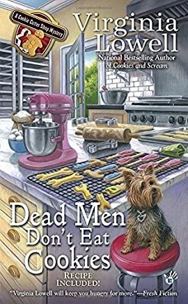 Dead Men Dont Eat Cookies (A Cookie Cutter Shop Mystery) by Virginia Lowell(2015-07-07)