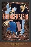 Frankenstein (1818 Edition): 200th Anniversary Collection