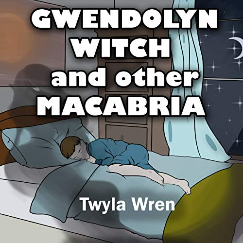 Gwendolyn Witch and Other Macabria audiobook cover art
