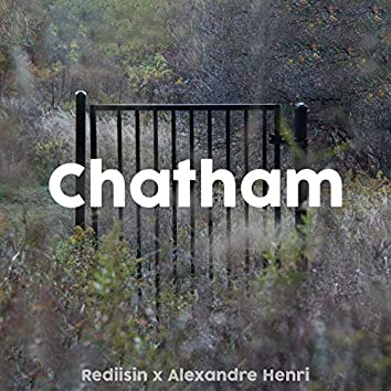 Chatham (feat. Alexandre Henri)