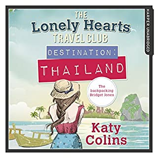 Destination Thailand     The Lonely Hearts Travel Club, Book 1              By:                                                                                                                                 Katy Colins                               Narrated by:                                                                                                                                 Rachael Louise Miller                      Length: 10 hrs and 57 mins     20 ratings     Overall 4.6