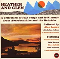 Heather & Glen by Alan Lomax (2008-03-31)