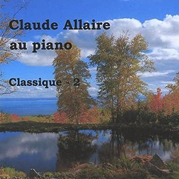 Classique 2 (Bach - St -Saëns - Tchaikovsky - Schubert - Ravel - Beethoven - Sammy Fain)