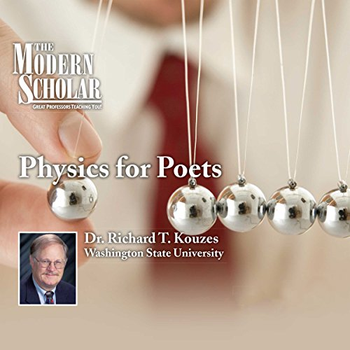 The Modern Scholar: Physics for Poets audiobook cover art