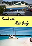 Travels with Miss Cindy (English Edition)