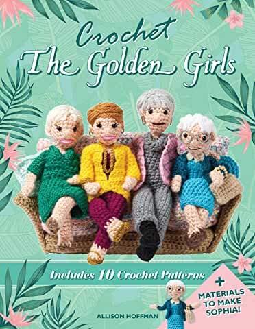 [Allison Hoffman]-[Crochet The Golden Girls]-[Paperback]