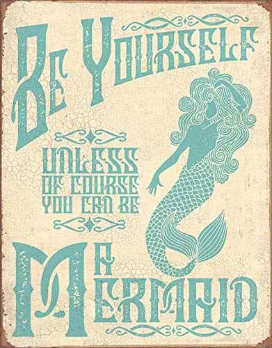 "Desperate Enterprises Be A Mermaid Tin Sign, 12.5"" W x 16"" H"