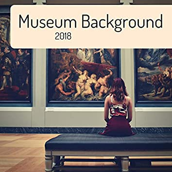 Museum Background 2018 - The Most Relaxing Piano Music with Nature Sounds