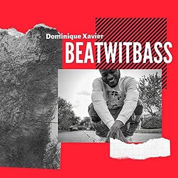 Beat Wit Bass