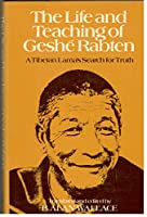 Life and Teaching of Geshe Rabten