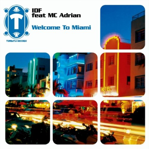 Welcome to Miami (feat. MC Adrian) [Robbie Rivera Remix]