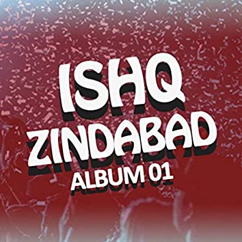 Ishq Zindabad, Vol. 1