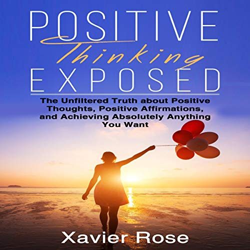 Positive Thinking Exposed audiobook cover art