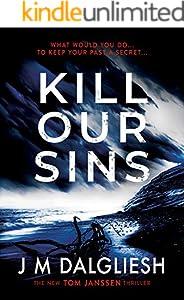 Kill Our Sins: A chilling British detective crime thriller (The Hidden Norfolk Murder Mystery Series Book 3)