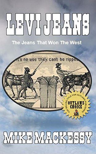 Levi's Jeans: The Jeans that Won the West (English Edition)