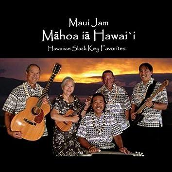 Mahoa Ia Hawai'i