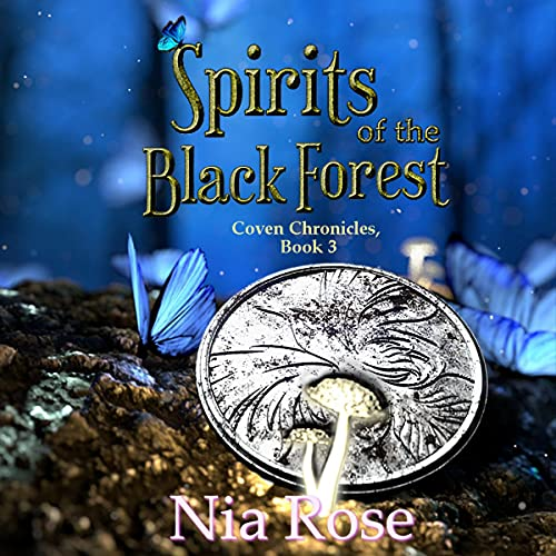 Spirits of the Black Forest Audiobook By Nia Rose cover art
