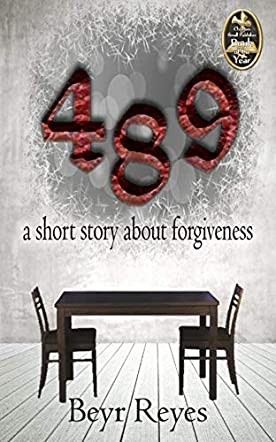 489 - A Short Story About Forgiveness