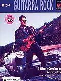 GUITARRA ROCK INICIO + CD: Beginning Rock Guitar (Spanish Language Edition), Book & CD (Didattica musicali)