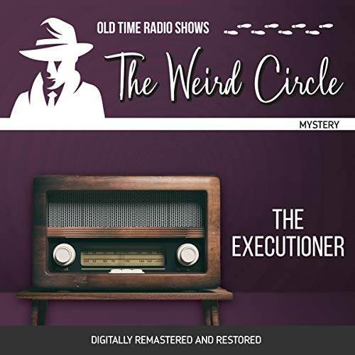 The Weird Circle: The Executioner cover art