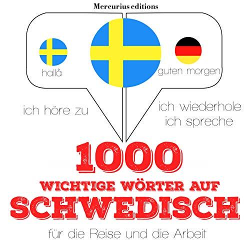 1000 wichtige Wörter auf Schwedisch für die Reise und die Arbeit Titelbild