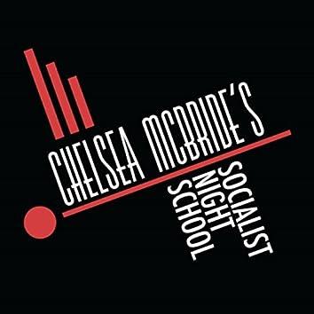 Chelsea McBride's Socialist Night School