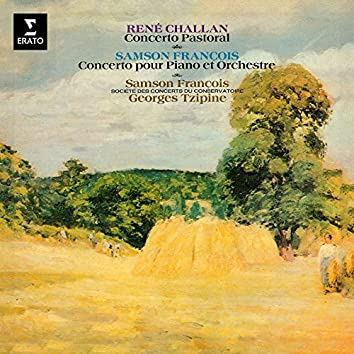 Challan: Concerto pastoral, Op. 20 - François: Concerto pour piano