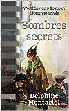 Sombres secrets - Worthington & Spencer, détectives privés - Format Kindle - 5,49 €