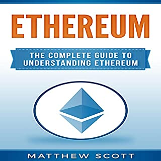 Ethereum: The Complete Guide to Understanding Ethereum cover art