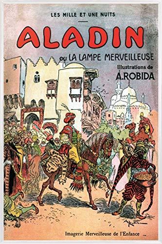 1art1 Albert Robida Póster con Marco (Plástico) - Aladino Y La Lampara Maravillosa, 1001 Noches (91 x 61cm)