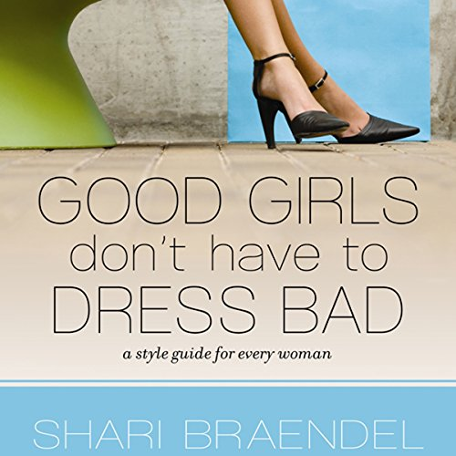 Good Girls Don't Have to Dress Bad audiobook cover art