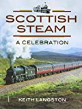 Scottish Steam: A Celebration (British Steam) - David Anderson