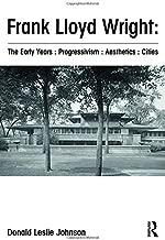 Frank Lloyd Wright : The Early Years : Progressivism : Aesthetics : Cities
