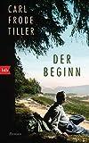Carl Frode Tiller: Der Beginn