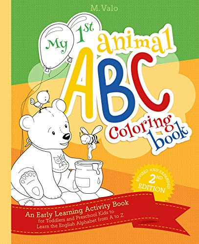 My First Animal ABC Coloring Book: An Activity Book for Toddlers and Preschool Kids to Learn the Eng