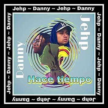 Hace Tiempo (feat. Danny)