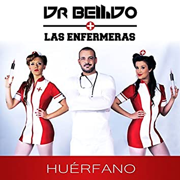 Huérfano (feat. Las Enfermeras)