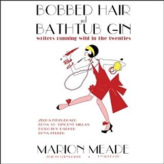 Bobbed Hair and Bathtub Gin audiobook cover art