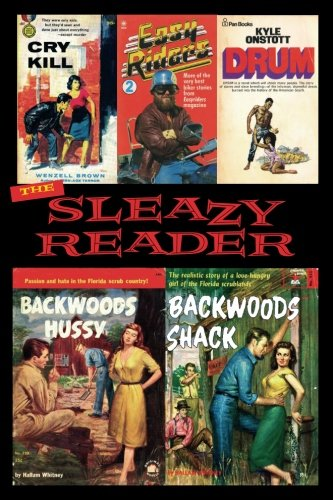 The Sleazy Reader issue 5: The fanzine of vintage adult paperbacks (Volume 1)